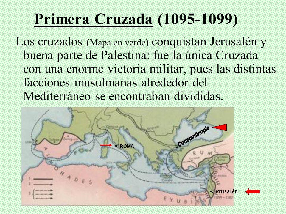 Primera Cruzada (1095-1099)