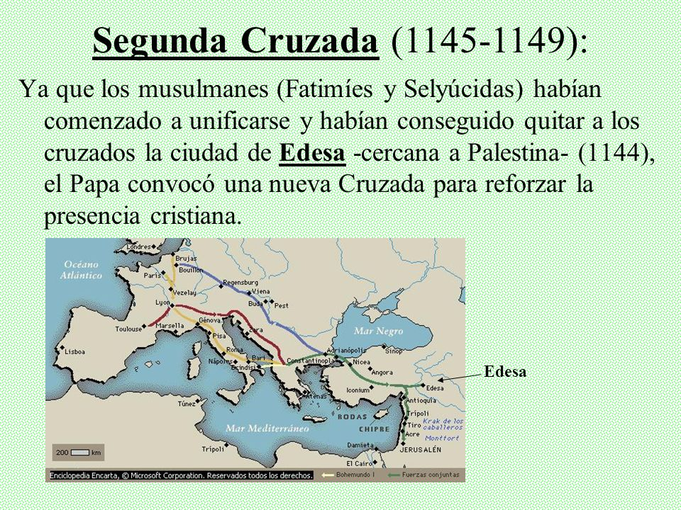 Segunda Cruzada (1145-1149):