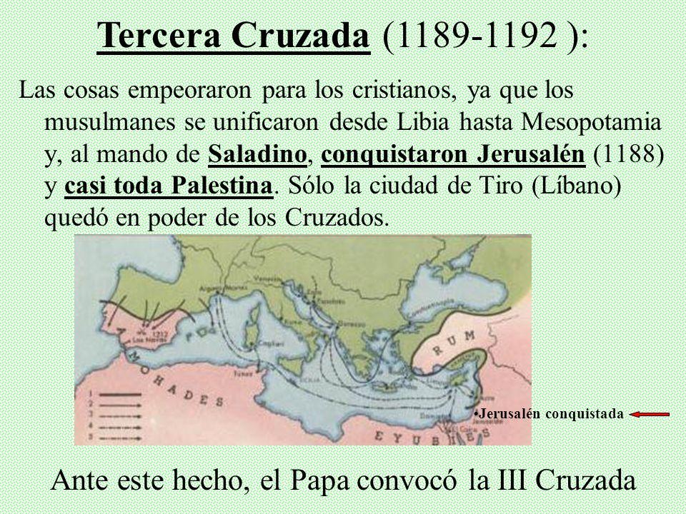 •Jerusalén conquistada
