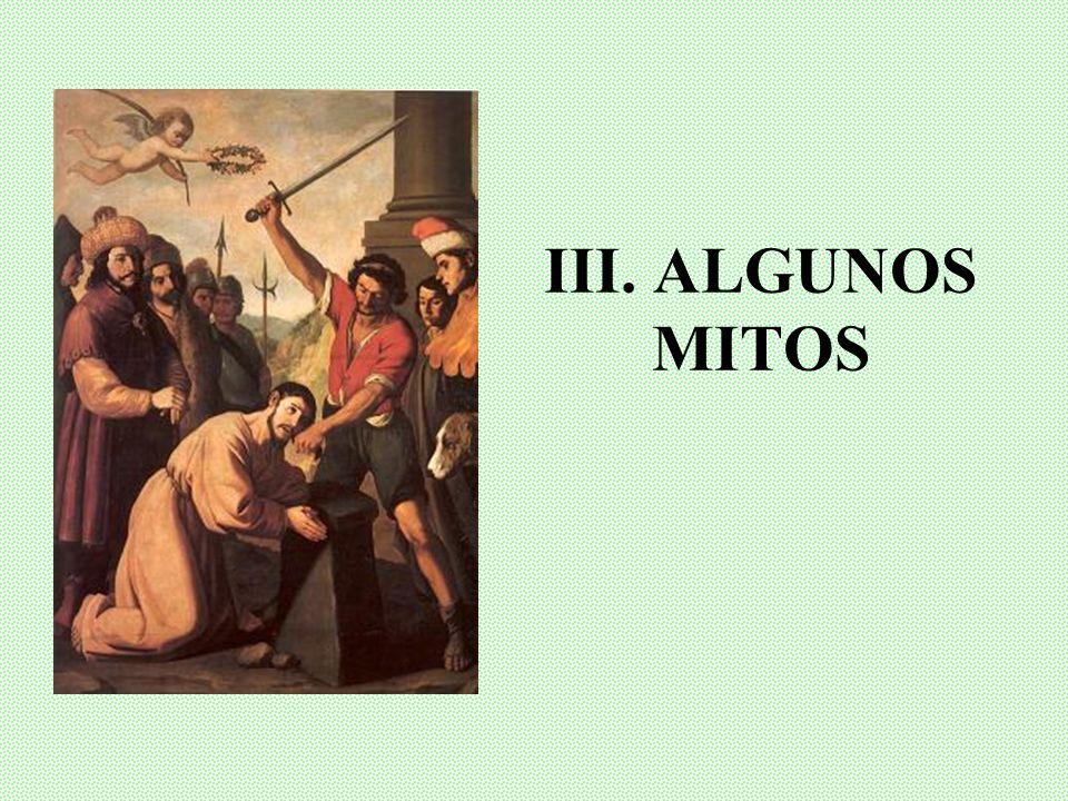 III. ALGUNOS MITOS