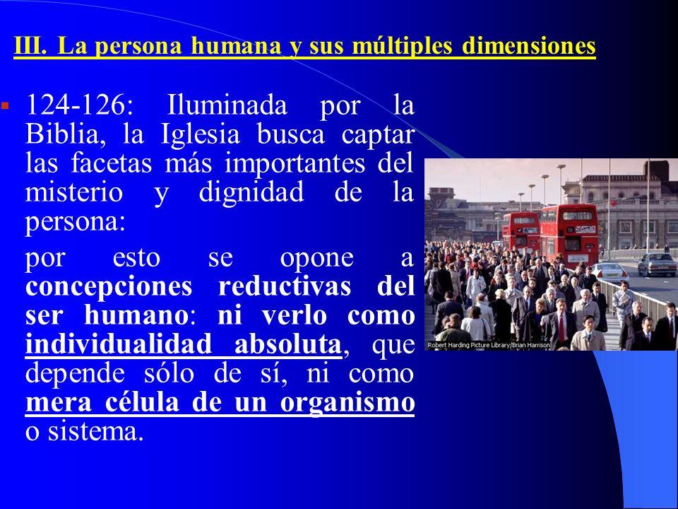 III. La persona humana y sus múltiples dimensiones