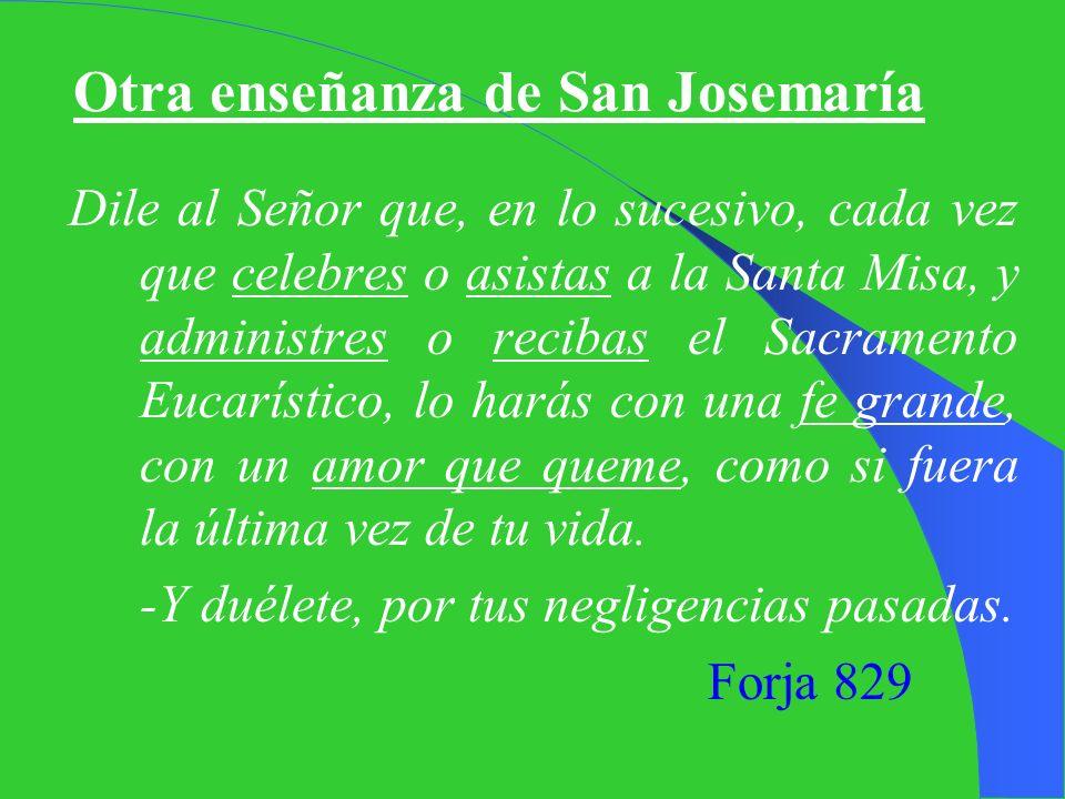 Otra enseñanza de San Josemaría
