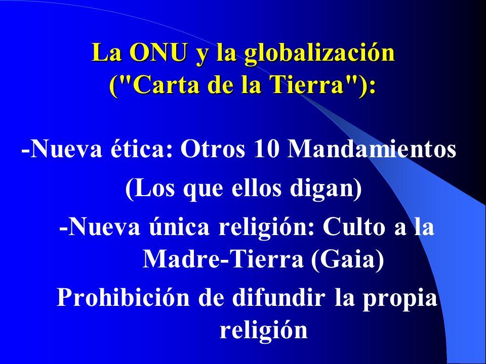 La ONU y la globalización ( Carta de la Tierra ):