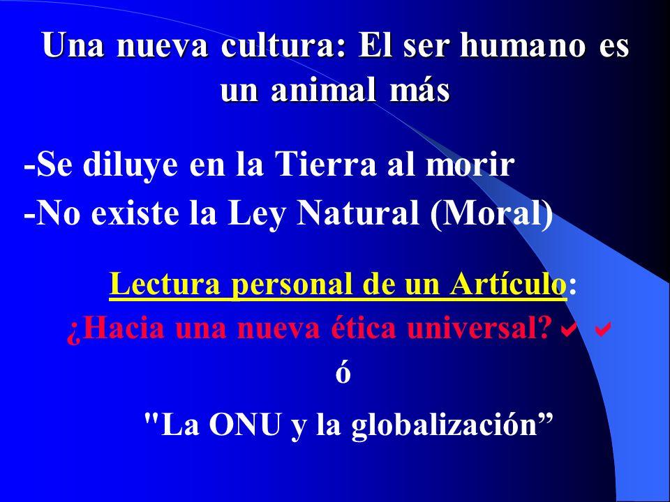 Una nueva cultura: El ser humano es un animal más
