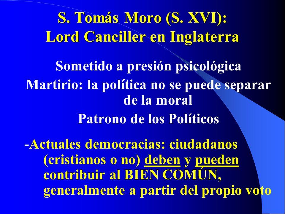 S. Tomás Moro (S. XVI): Lord Canciller en Inglaterra