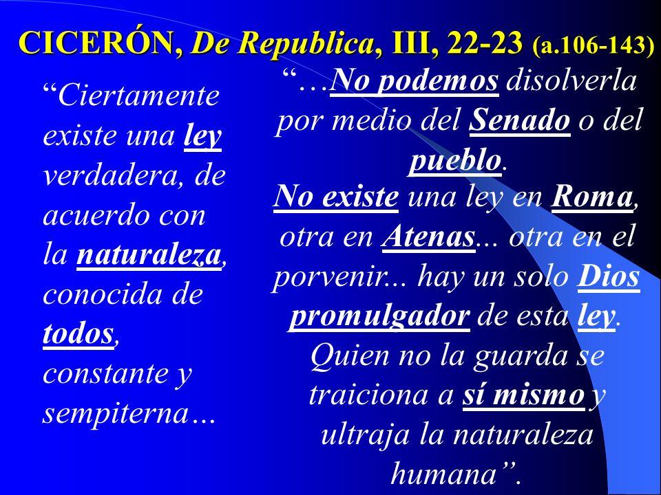 CICERÓN, De Republica, III, 22-23 (a.106-143)