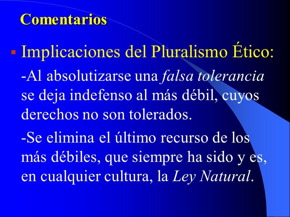 Implicaciones del Pluralismo Ético: