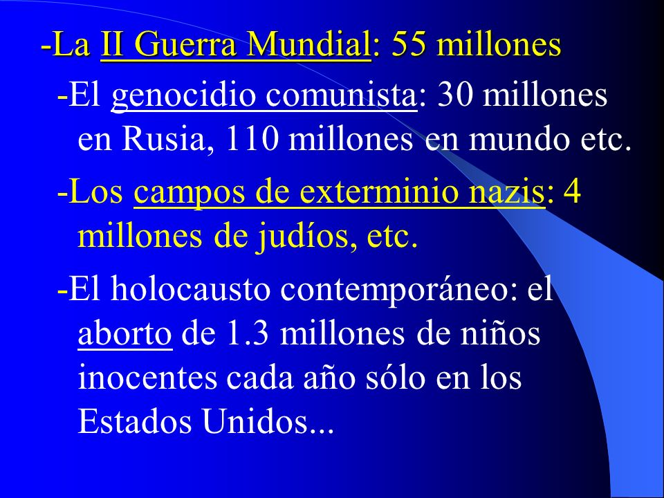 -La II Guerra Mundial: 55 millones