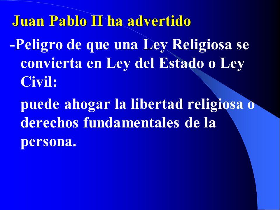Juan Pablo II ha advertido