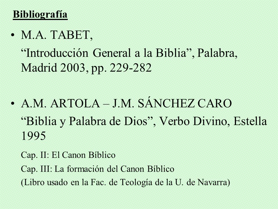 Introducción General a la Biblia , Palabra, Madrid 2003, pp. 229-282