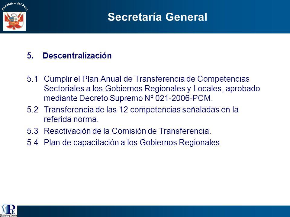 Secretaría General 5. Descentralización