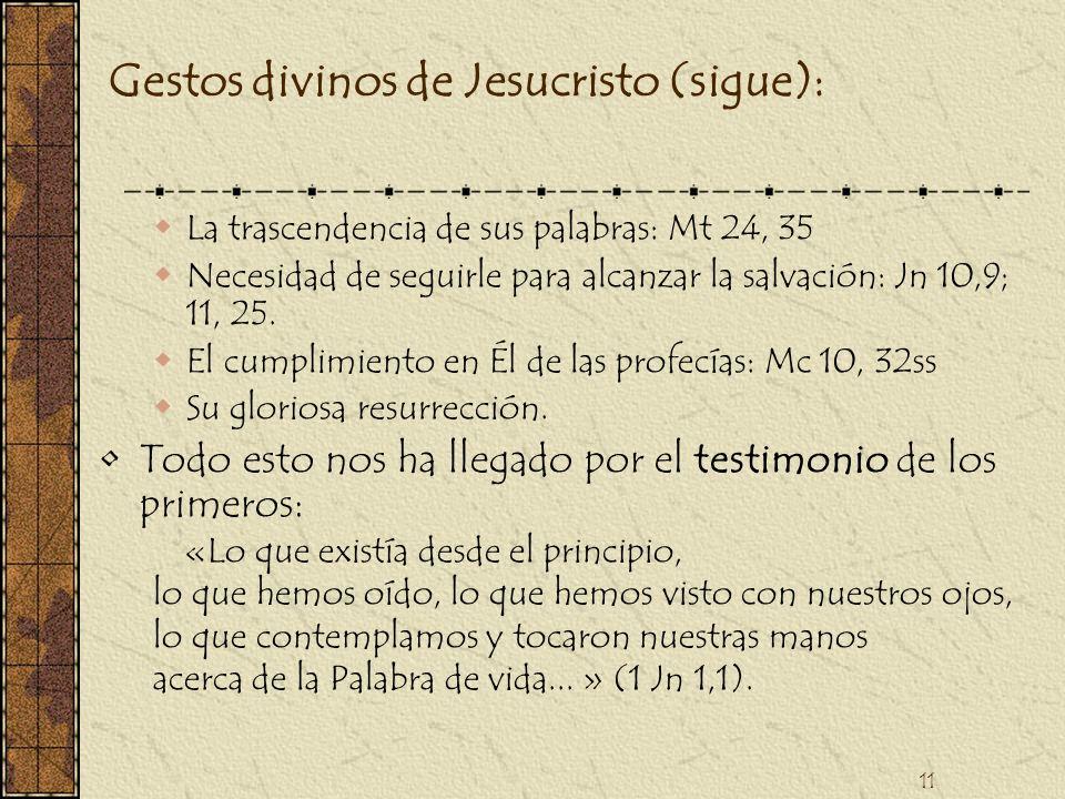 Gestos divinos de Jesucristo (sigue):