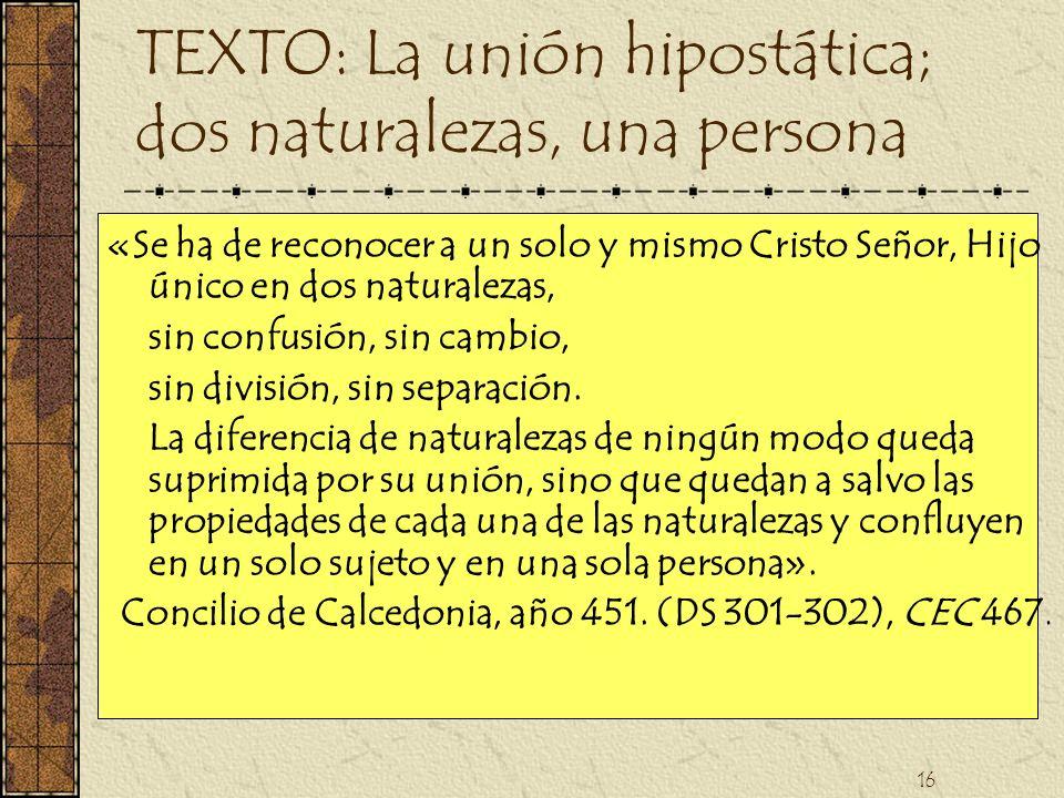 TEXTO: La unión hipostática; dos naturalezas, una persona