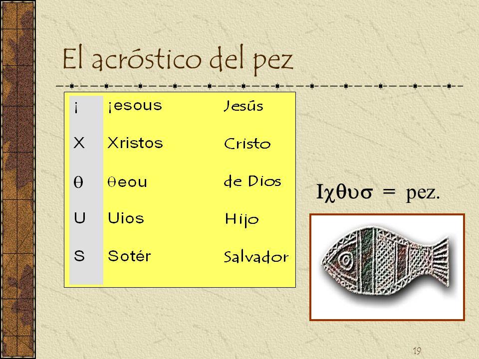 El acróstico del pez Icqus = pez.