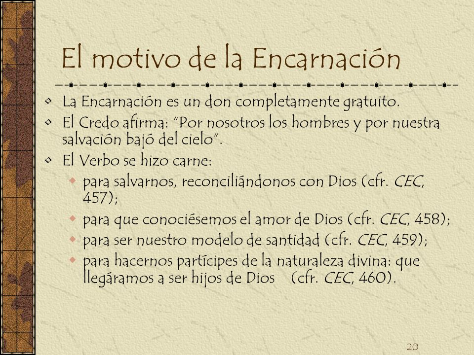 El motivo de la Encarnación
