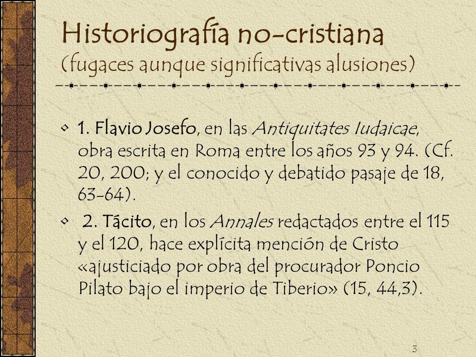 Historiografía no-cristiana (fugaces aunque significativas alusiones)