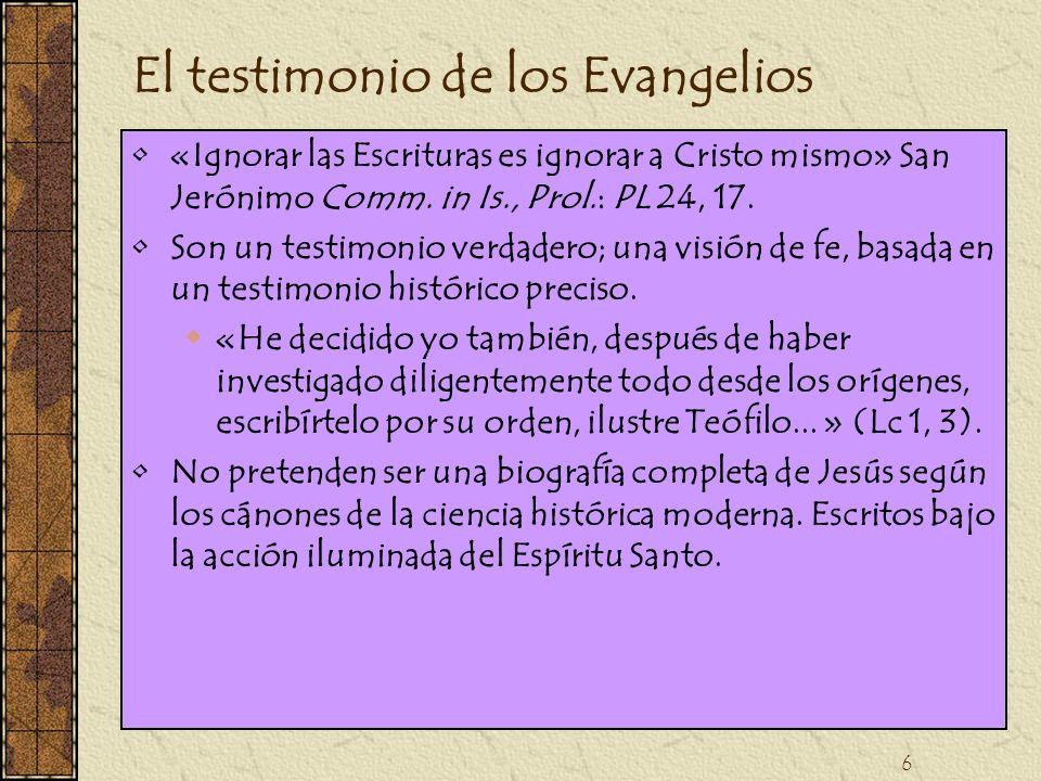 El testimonio de los Evangelios