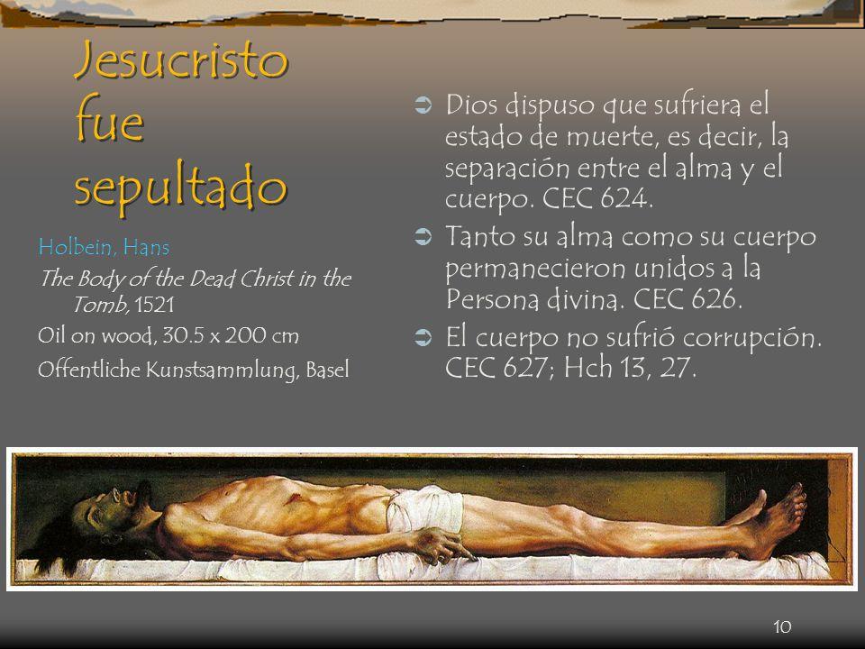 Jesucristo fue sepultado