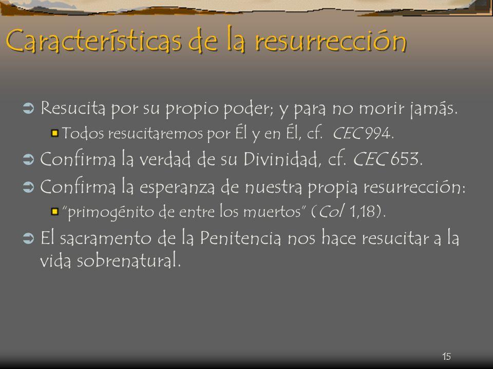 Características de la resurrección