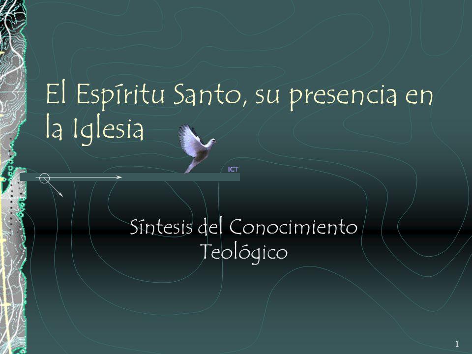 El Espíritu Santo, su presencia en la Iglesia