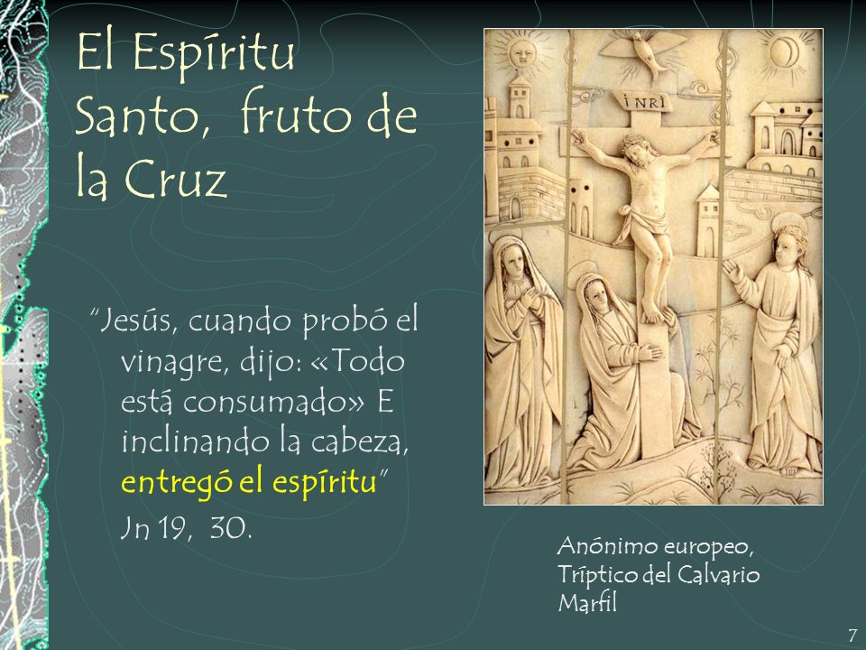 El Espíritu Santo, fruto de la Cruz