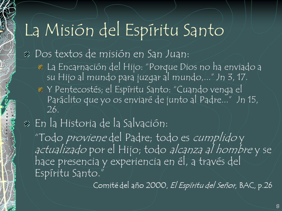 La Misión del Espíritu Santo
