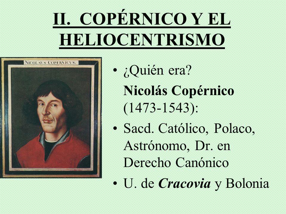II. COPÉRNICO Y EL HELIOCENTRISMO