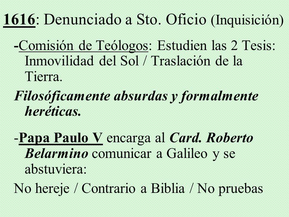1616: Denunciado a Sto. Oficio (Inquisición)