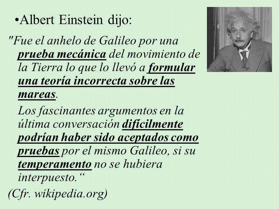 Albert Einstein dijo: