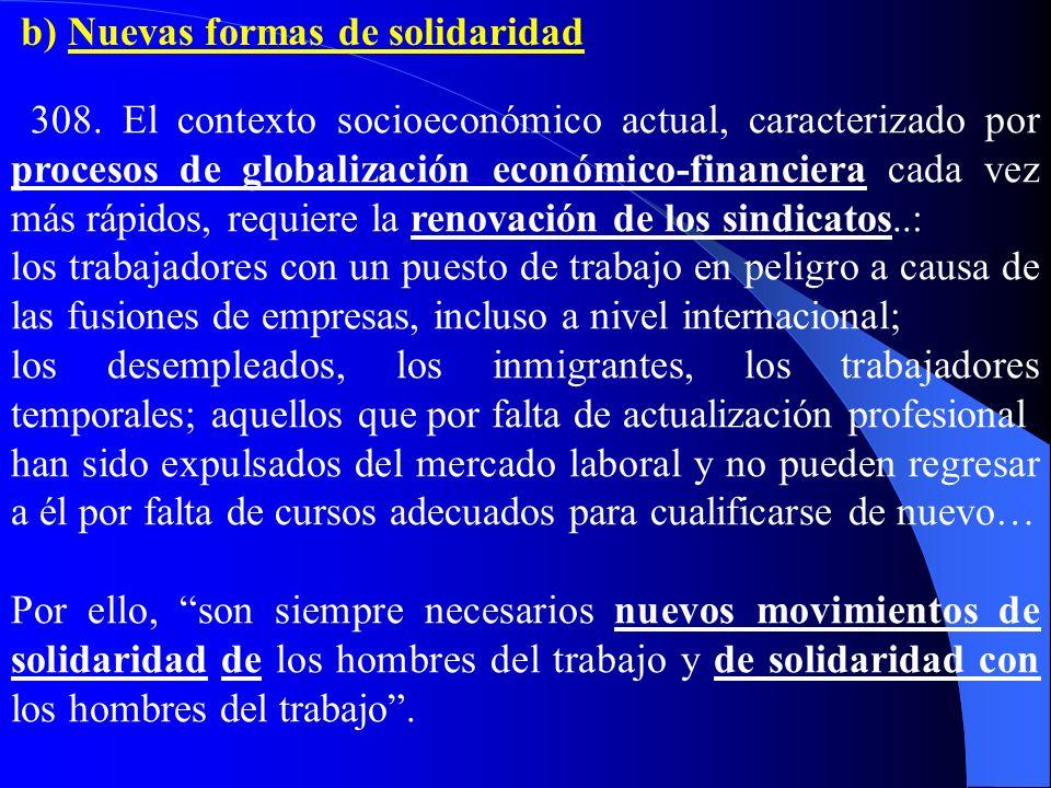 b) Nuevas formas de solidaridad