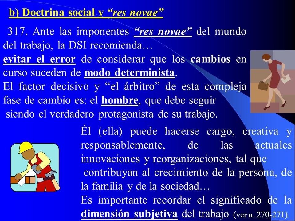 b) Doctrina social y res novae