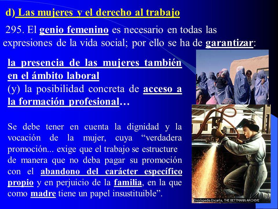 d) Las mujeres y el derecho al trabajo