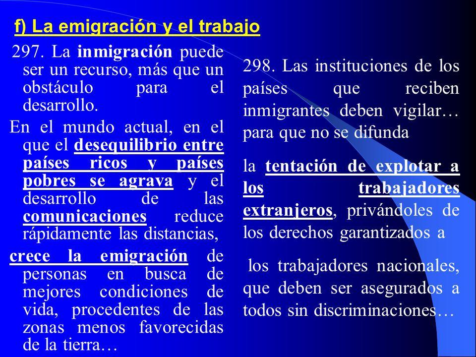 f) La emigración y el trabajo