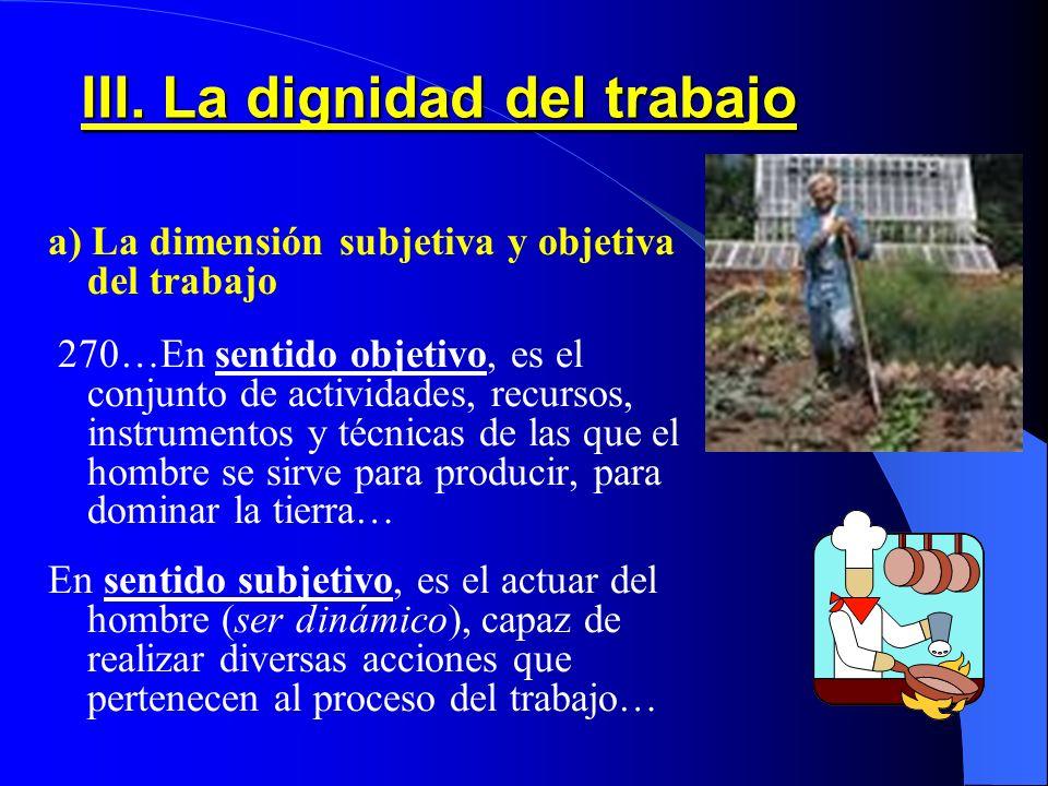 III. La dignidad del trabajo