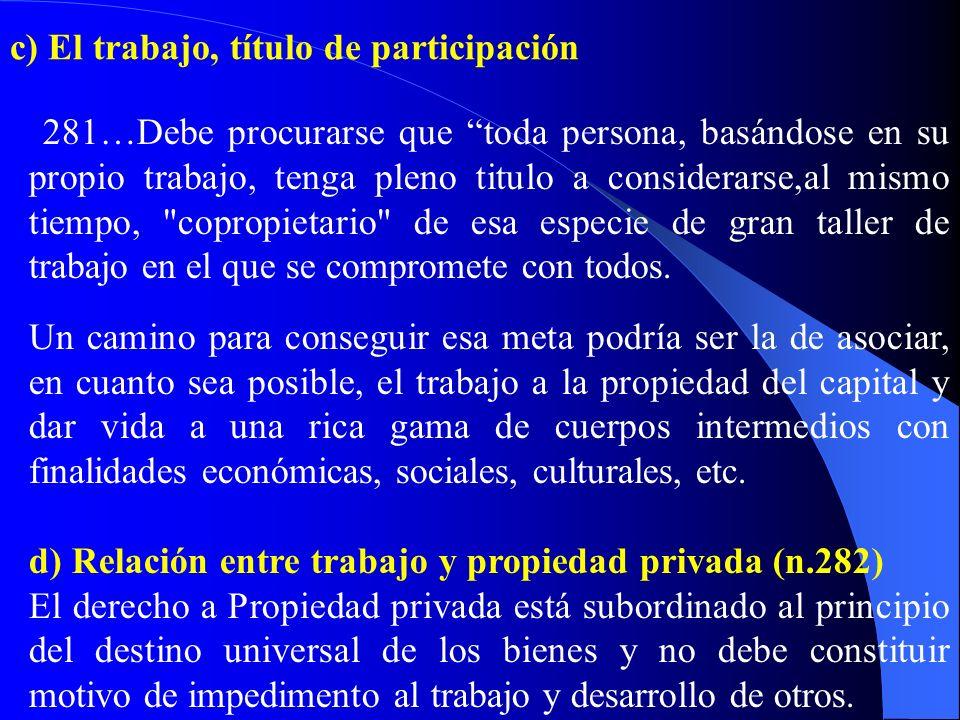 c) El trabajo, título de participación