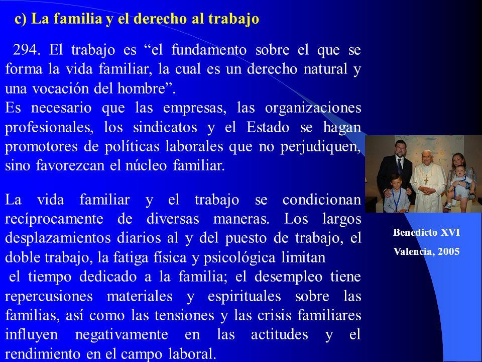 c) La familia y el derecho al trabajo