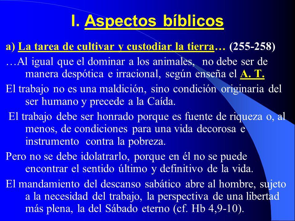 I. Aspectos bíblicosa) La tarea de cultivar y custodiar la tierra… (255-258)