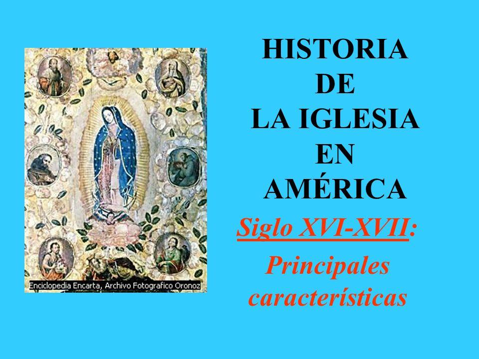 HISTORIA DE LA IGLESIA EN AMÉRICA