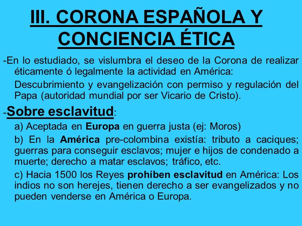 III. CORONA ESPAÑOLA Y CONCIENCIA ÉTICA