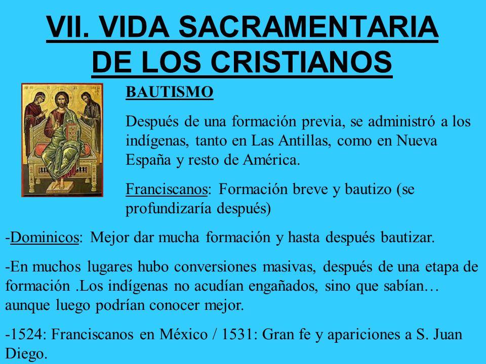 VII. VIDA SACRAMENTARIA DE LOS CRISTIANOS