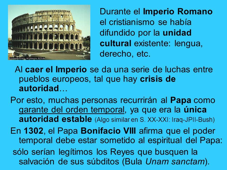 Durante el Imperio Romano el cristianismo se había difundido por la unidad cultural existente: lengua, derecho, etc.
