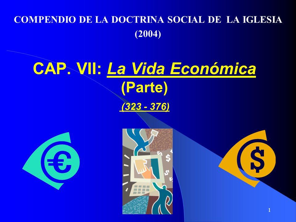 CAP. VII: La Vida Económica (Parte) (323 - 376)