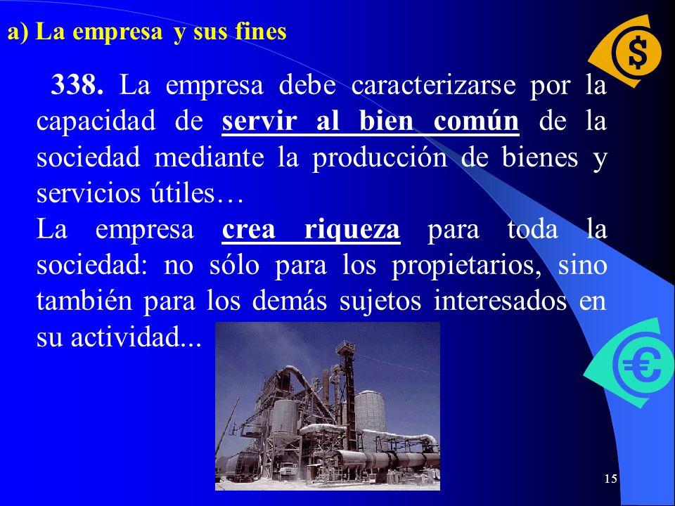 a) La empresa y sus fines