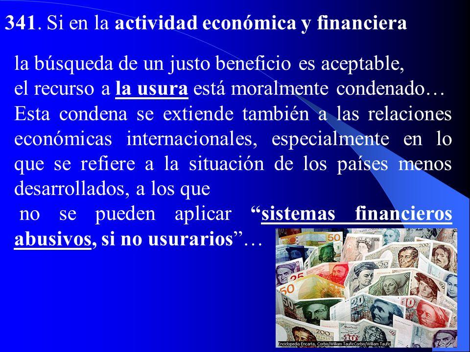 341. Si en la actividad económica y financiera