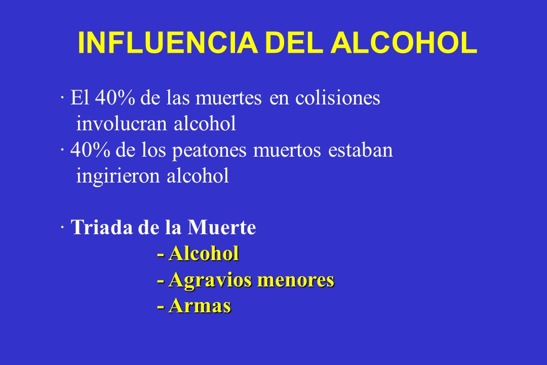 INFLUENCIA DEL ALCOHOL