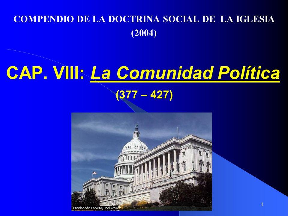 CAP. VIII: La Comunidad Política (377 – 427)