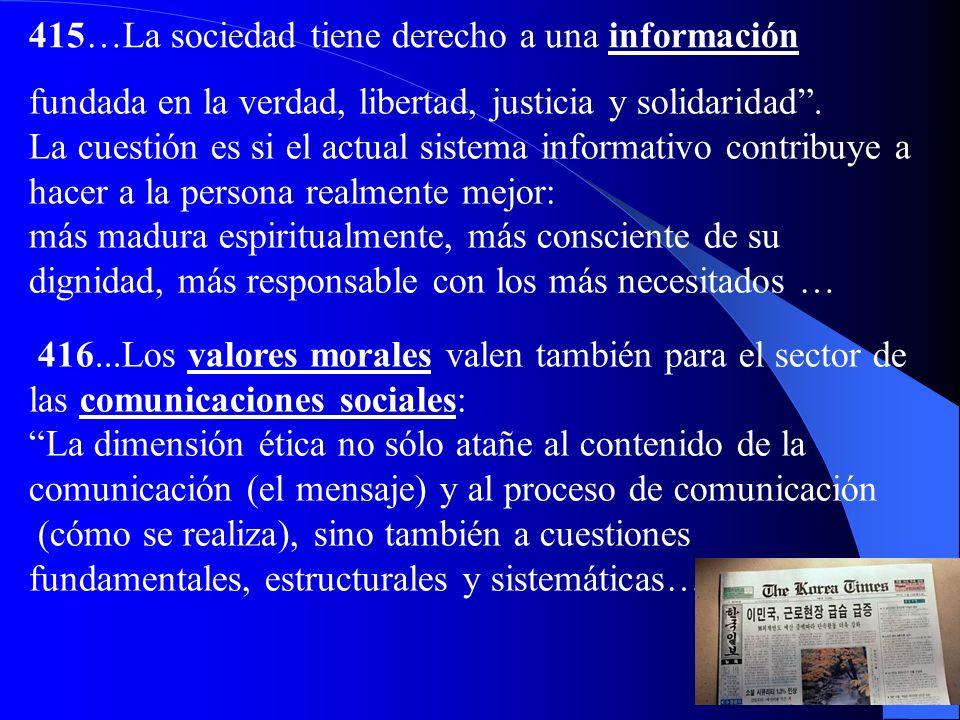 415…La sociedad tiene derecho a una información