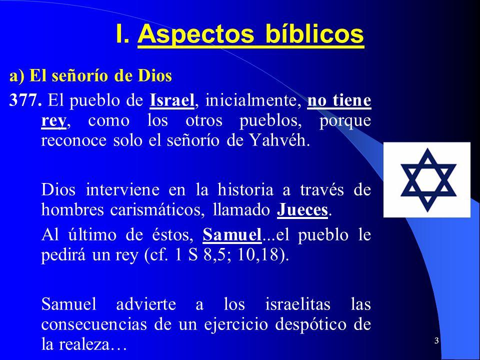 I. Aspectos bíblicos a) El señorío de Dios