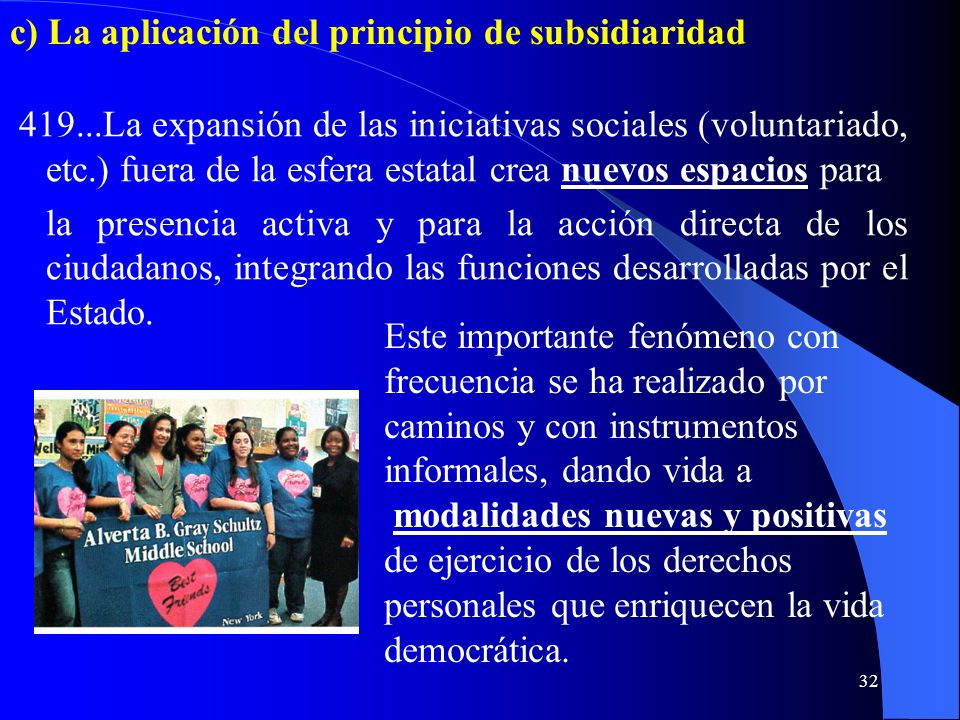 c) La aplicación del principio de subsidiaridad