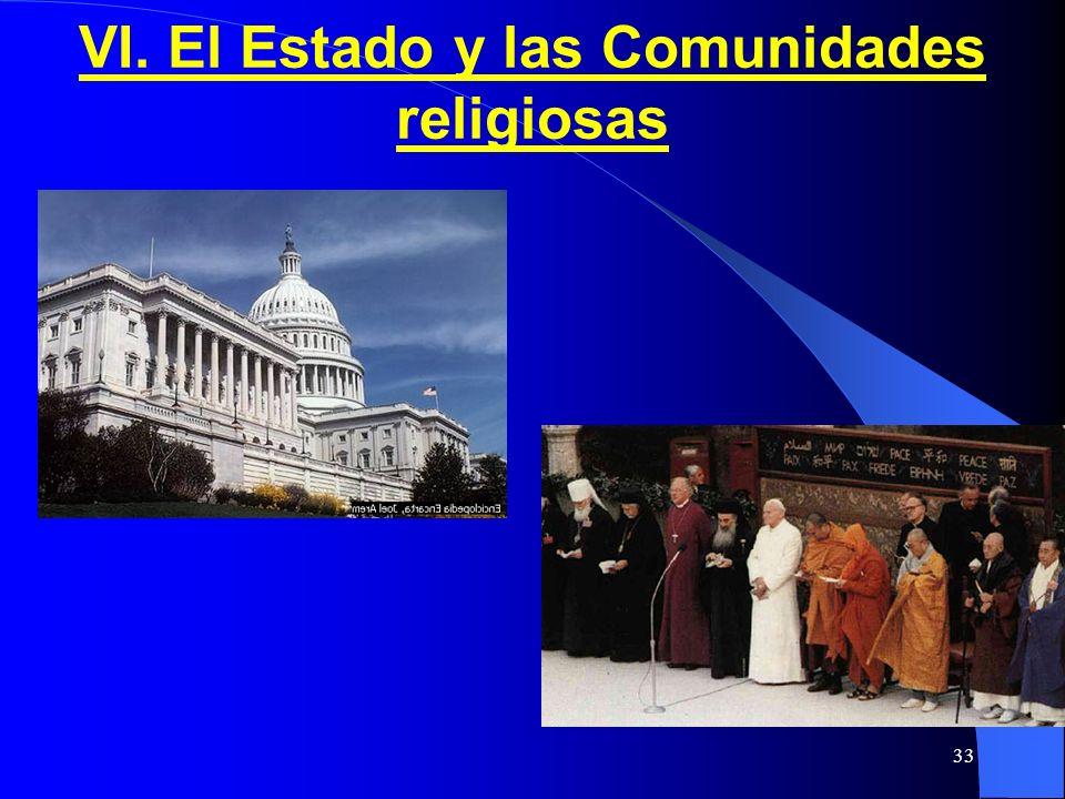 VI. El Estado y las Comunidades religiosas